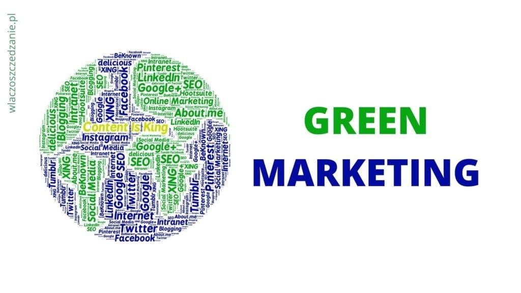 Zielony marketing czyli green (eco) marketing